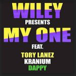Wiley, Tory Lanez, Kranium, Dappy - My One