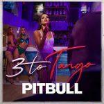 pitbull 3 to tango