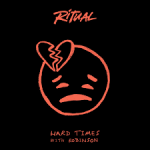 Ritual, Robinson - Hard Times