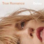betsy true romance