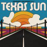 Khruangbin, Leon Bridges - Texas Sun