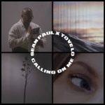 Sean Paul, Tove Lo - Calling On Me