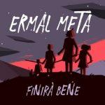 ERMAL META FINIRA BENE