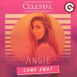 celestal come away