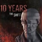 10 years the shift