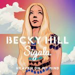 becky hill heaven on my mind