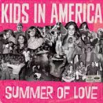 kids in america summer of love